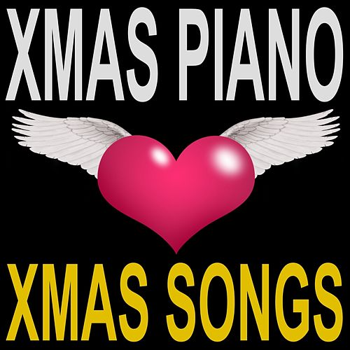 Xmas Songs von Xmas Piano