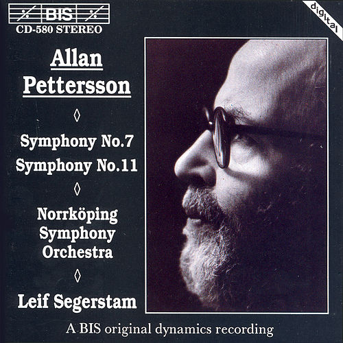 Pettersson: Symphonies Nos. 7 and 11 by Leif Segerstam