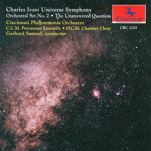 Ives, C.: Universe Symphony (Completed by L. Austin) / Orchestral Set No. 2 / The Unanswered Question de Gerhard Samuel