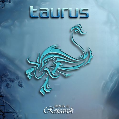 Opus III: Research by Taurus