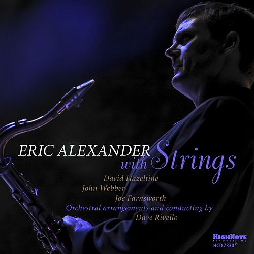 Eric Alexander with Strings de Eric Alexander