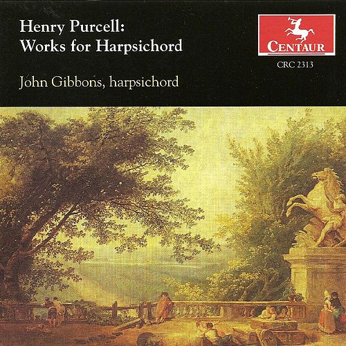 Purcell, H.: Harpsichord Music von John Gibbons