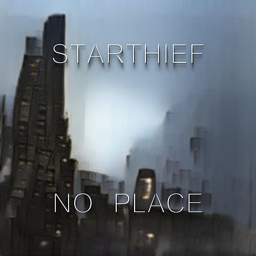 No Place by Starthief