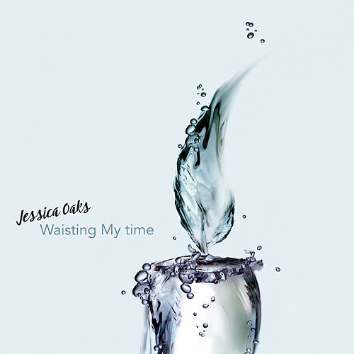Waisting My Time by Jessica Oaks