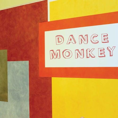 Dance Monkey von Vibe2Vibe