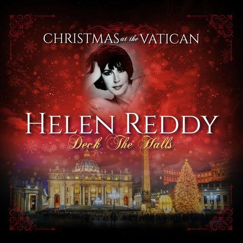 Deck the Halls (Christmas at The Vatican) (Live) de Helen Reddy