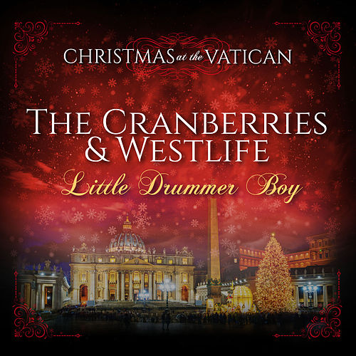 Little Drummer Boy (Christmas at The Vatican) (Live) by The Cranberries