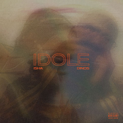 Idole (feat. Dinos) by Isha