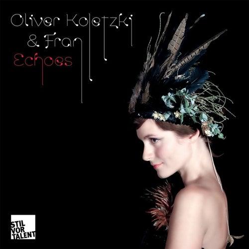Echoes von Oliver Koletzki