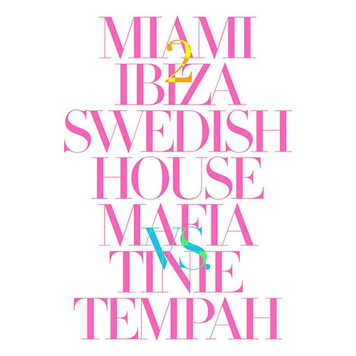Miami 2 Ibiza de Swedish House Mafia