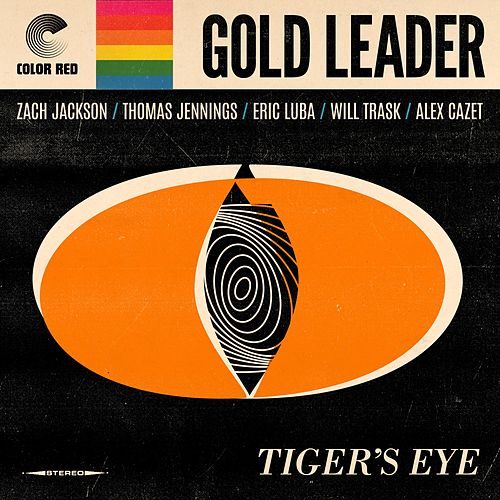 Tiger's Eye by Gold Leader