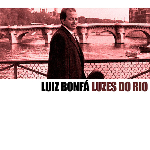 Luzes do Rio de Luiz Bonfá