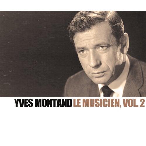 Le musicien, Vol. 2 von Yves Montand