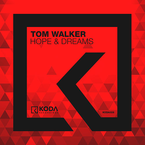 Hope & Dreams de Tom Walker