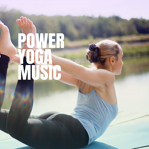 Power Yoga Music von Relaxing Mindfulness Meditation Relaxation Maestro