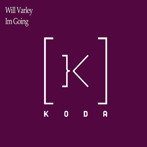 Im Going by Will Varley