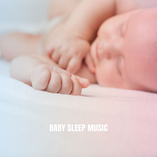 Baby Sleep Music de Lullaby Babies
