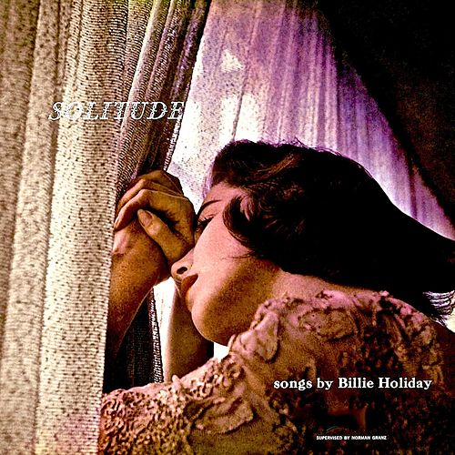 Solitude (Remastered) von Billie Holiday
