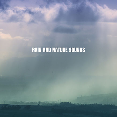 Rain And Nature Sounds by Nature Sounds (1)