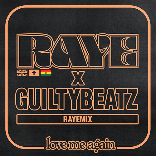 Love Me Again (RAYEMIX) by Raye