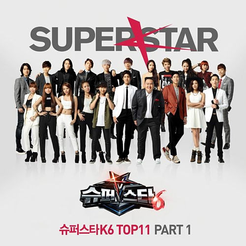 Superstar K6 Top11 Pt. 1 von Various Artists