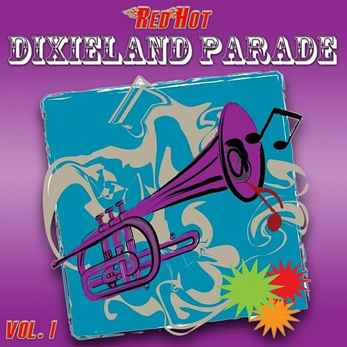 Red Hot Dixieland Parade Vol. 1 von Harper's Dixieland Marching Band