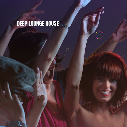 Deep Lounge House von Lounge Cafe