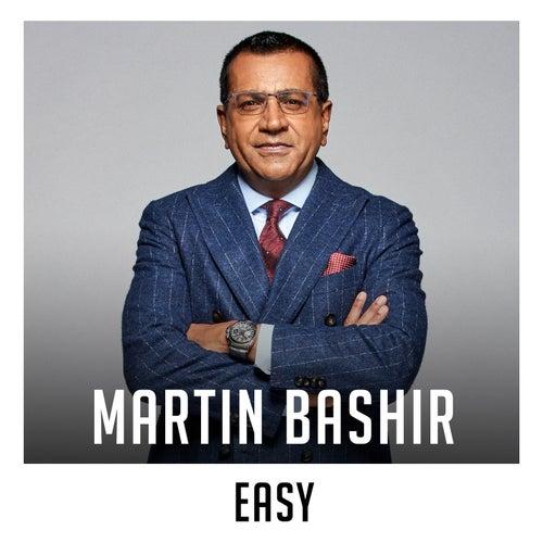 Easy de Martin Bashir
