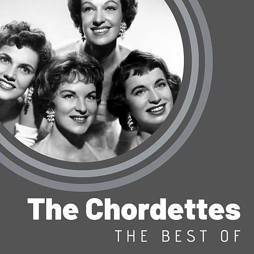 The Best of The Chordettes by The Chordettes