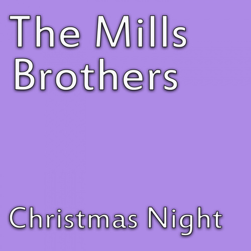 Christmas Night de The Mills Brothers