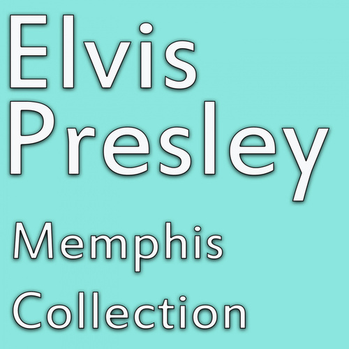 Memphis Collection de Elvis Presley
