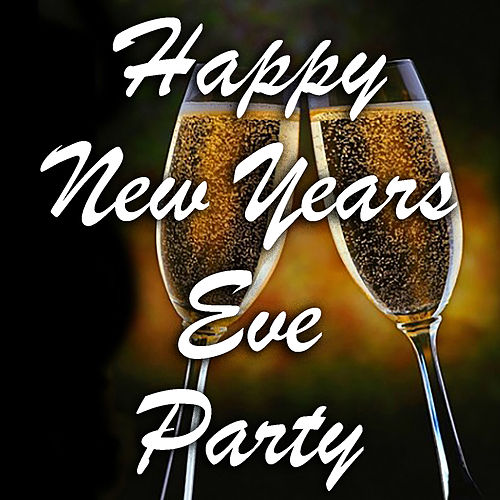 Happy New Years Eve Party de Various Artists