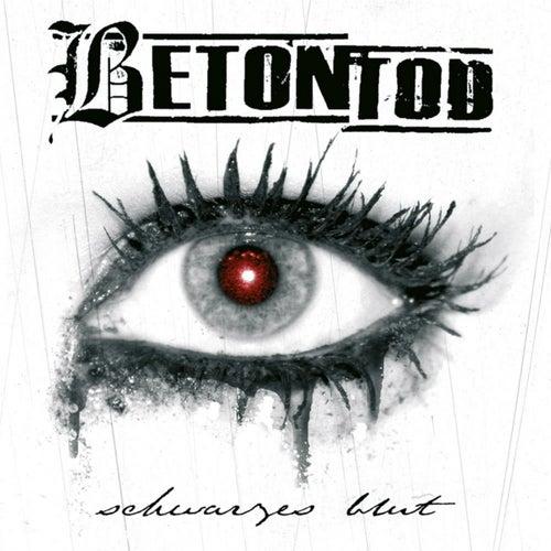 Schwarzes Blut by Betontod