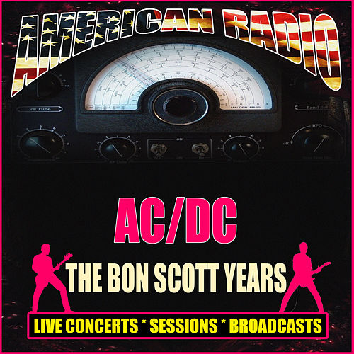 The Bon Scott Years (Live) de AC/DC