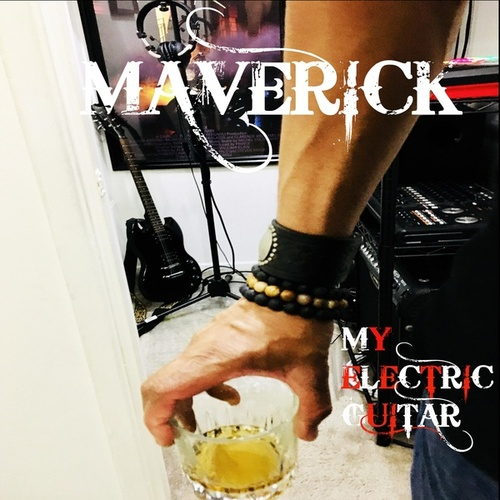 My Electric Guitar by Maverick Hill