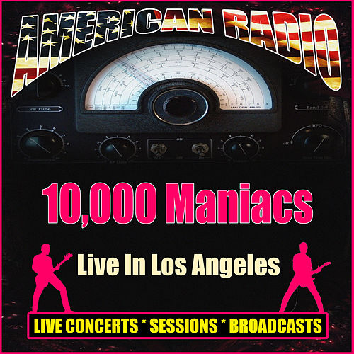 Live In Los Angeles (Live) von 10,000 Maniacs
