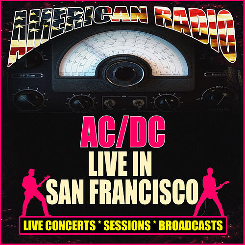 Live In San Francisco (Live) von AC/DC