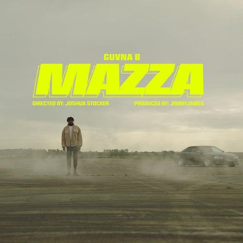 Mazza by Guvna B