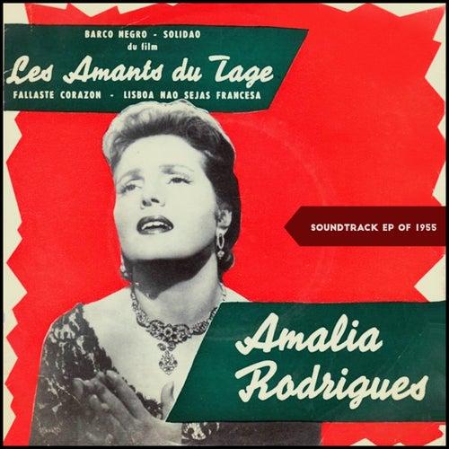 Les Amants Du Tage (Soundtrack EP of 1955) de Amalia Rodrigues