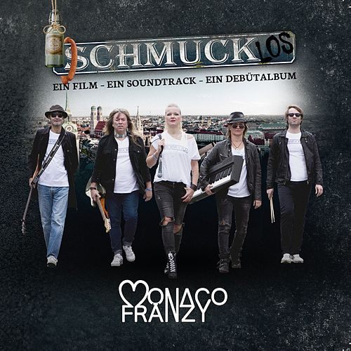 Schmucklos (Ein Film - Ein Soundtrack - Ein Debütalbum) by Monaco Fränzy