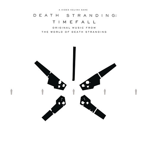 DEATH STRANDING: Timefall (Original Music from the World of Death Stranding) by Death Stranding: Timefall