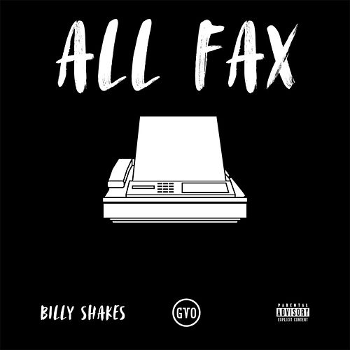 All Fax by Billy Shakes