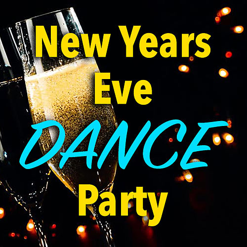 New Years Eve Dance Party by Various Artists