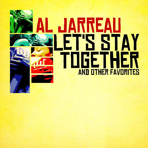Let's Stay Together & Other Favorites (Digitally Remastered) de Al Jarreau