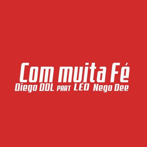 Com Muita Fé de Diego DDL