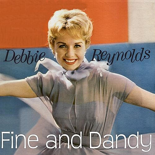 Fine and Dandy de Debbie Reynolds