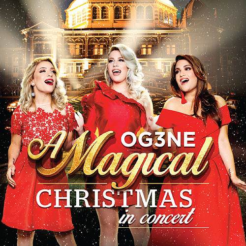 Magical Christmas In Concert de OG3NE