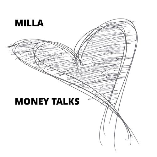 Money Talks by Milla