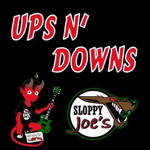 Ups n' Downs (Radio Edit) de Sloppy Joe's