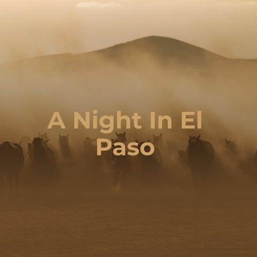 A Night in El Paso di Marty Robbins